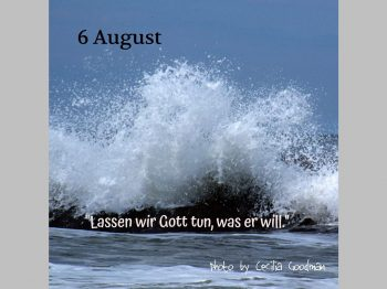 6. August